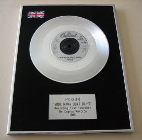 POISON - YOUR MAMA DON'T DANCE Platinum single presentation DISC